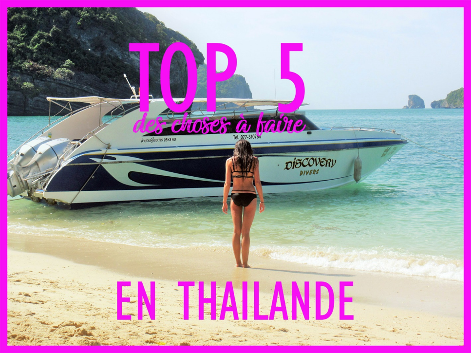 Top 5 des choses à faire en Thaïlande